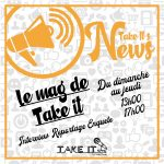 [PODCASTS] Take It's News : Paroles Vives